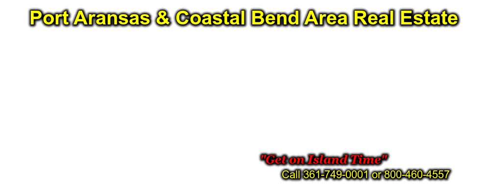 Port Aransas TX Real Estate